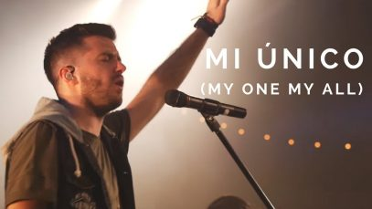 Evan Craft – Mi Único ft. Banda Horizonte (My One My All – Jesus Culture)