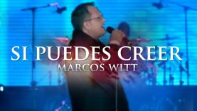 Marcos Witt – Si Puedes Creer
