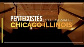RESUMEN CHICAGO ILLINOIS PENTECOSTÉS