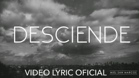 VIDEO LYRIC OFICIAL Desciende Album Como en el Cielo – Miel San Marcos
