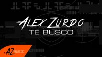 Alex Zurdo – Te Busco (Video Lyric Oficial)