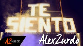 Alex Zurdo – Te Siento (Video Oficial)