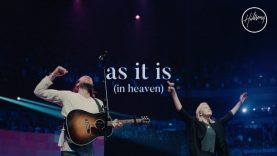 As It Is (In Heaven) – Hillsong Worship