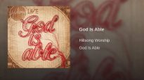 God Is Able – Hillsong Worship (Audio Only)