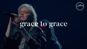Grace To Grace – Hillsong Worship