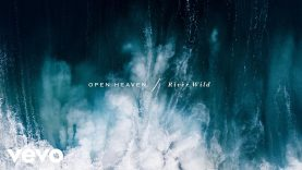 Hillsong Worship – Open Heaven (River Wild)