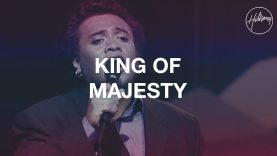King Of Majesty – Hillsong Worship