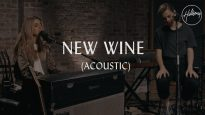 New Wine (Acoustic) – Hillsong Worship