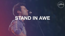 Stand In Awe – Hillsong Worship