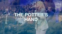 The Potter's Hand – Hillsong Worship