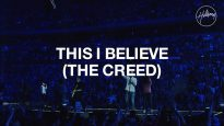 This I Believe (The Creed) – Hillsong Worship