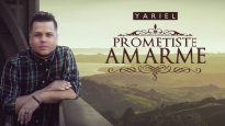 Yariel Prometiste Amarme Video Audio Oficial