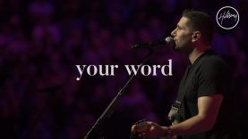 Your Word – Hillsong Worship